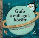 Lanczkor Gábor: Gúfó a csillagok között