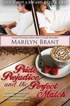 Marilyn Brant: Pride, Prejudice and the Perfect Match