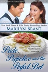 Marilyn Brant: Pride, Prejudice and the Perfect Bet