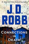 J. D. Robb: Connections in Death