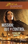 Susan May Warren: Mission: Out of Control