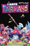 Skottie Young: I Hate Fairyland 4. – Sadly Never After