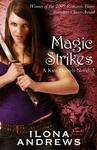 Ilona Andrews: Magic Strikes
