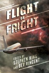 Stephen King – Bev Vincent (szerk.): Flight or Fright