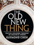 Raymond Chen: The Old New Thing