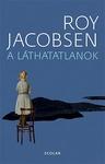 Roy Jacobsen: A láthatatlanok