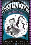 Laura Ellen Anderson: Amelia Fang and the Unicorn Lords