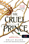Holly Black: The Cruel Prince – A kegyetlen herceg