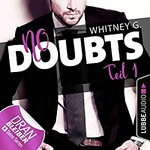 Whitney G.: No Doubts – Teil 1.