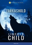 Lincoln Child: Farkashold