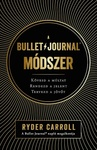 Ryder Carroll: A Bullet Journal módszer