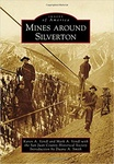 Karen A. Vendl – Mark A. Vendl: Mines Around Silverton