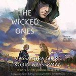Cassandra Clare – Robin Wasserman: The Wicked Ones