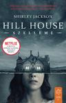 Shirley Jackson: Hill House szelleme