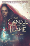 Nafiza Azad: The Candle and the Flame