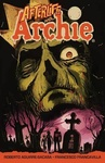 Roberto Aguirre Sacasa: Afterlife with Archie – Escape from Riverdale