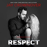 Jay Crownover: Respect