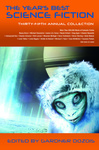Gardner Dozois (szerk.): The Year's Best Science Fiction: Thirty-Fifth Annual Collection