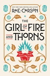 Rae Carson: The Girl of Fire and Thorns
