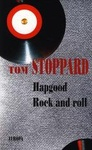 Tom Stoppard: Hapgood / Rock and roll
