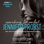 Jennifer Probst: Searching for Perfect