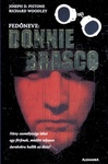 Joseph D. Pistone – Richard Woodley: Fedőneve: Donnie Brasco