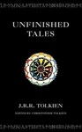 J. R. R. Tolkien: Unfinished Tales