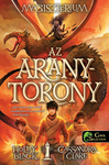Holly Black – Cassandra Clare: Az aranytorony