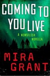 Mira Grant: Coming to You Live