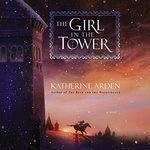 Katherine Arden: The Girl in the Tower