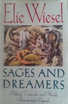 Elie Wiesel: Sages and Dreamers