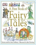 Mary Hoffman – Julie Downing: A First Book of Fairy Tales