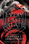 Jennifer L. Armentrout: Every Last Breath