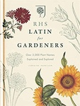 Lorraine Harrison: RHS Latin for Gardeners