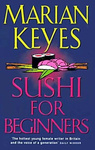 Marian Keyes: Sushi for Beginners