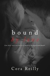 Cora Reilly: Bound by Love