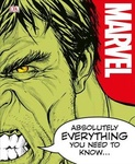 Adam Bray – John Sazaklis – Lorraine Cink – Sven Wilson: Marvel Absolutely Everything You Need to Know