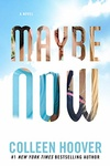 Colleen Hoover: Maybe Now