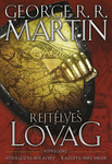 George R. R. Martin – Ben Avery: Rejtélyes lovag