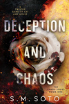 S. M. Soto: Deception and Chaos