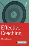 Myles Downey: Effective Coaching