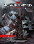 Jeremy Crawford – Ed Greenwood – Adam Lee – Mike Mearls – Kim Mohan – Christopher Perkins – Sean K. Reynolds – Matthew Sernett – Chris Sims – Steve Winter: Volo's Guide to Monsters