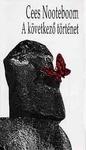 Cees Nooteboom: A következő történet