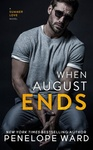 Penelope Ward: When August Ends