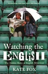 Kate Fox: Watching the English