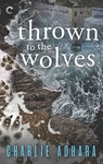 Charlie Adhara: Thrown to the Wolves