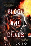 S. M. Soto: Blood and Chaos