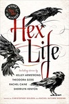 Christopher Golden – Rachel Deering (szerk.): Hex Life