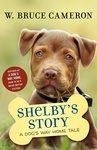 W. Bruce Cameron: Shelby's Story