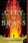 S. A. Chakraborty: The City of Brass